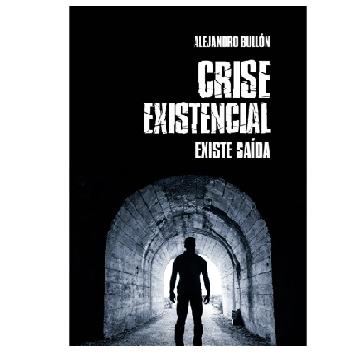 CRISE EXISTENCIAL - ALEJANDRO BULLON