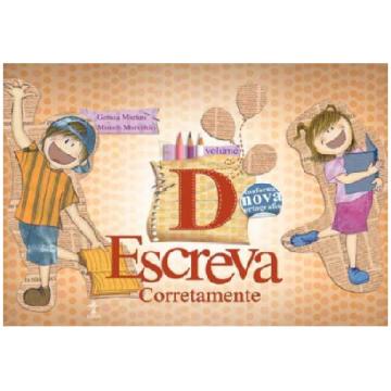 ESCREVA CORRETAMENTE - VOL. D