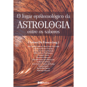 O Lugar Epistemológico da Astrologia entre os Saberes