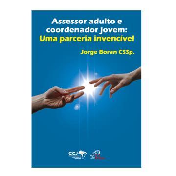 Assessor adulto e coordenador jovem: Uma parceria invencível