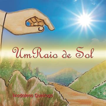 Livro Infantil Um Raio de Sol de Madalena Queiroga