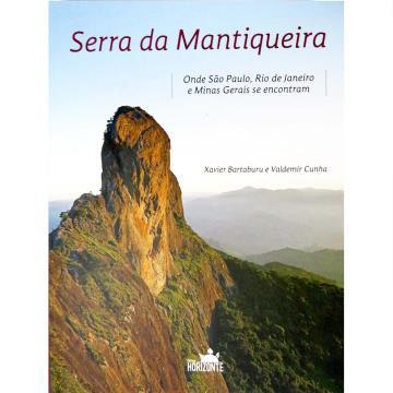 Serra da Mantiqueira - onde São Paulo, Rio de Janeiro e Minas Gerais se encontram
