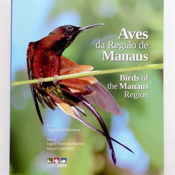 Aves da Região de Manaus / Birds of the Manaus Region