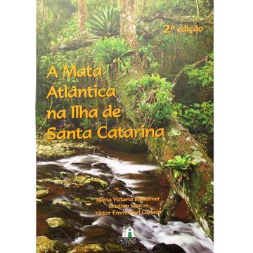 A Mata Atlântica na Ilha de Santa Catarina