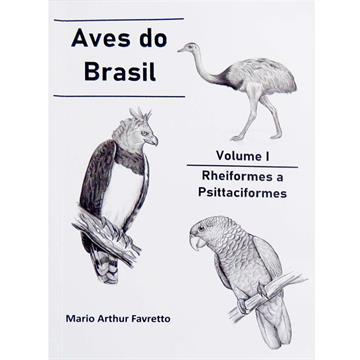 Aves do Brasil vol I - Rheiformes a Psittaciformes