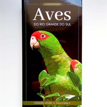 Aves do Rio Grande do Sul guia de identificação