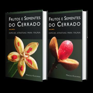 Frutos e Sementes do Cerrado: espécies atrativas para fauna Vol. 1 e 2