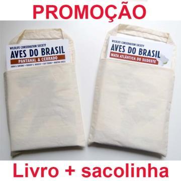 Promoção 01 Guia de Campo Aves do Brasil - Pantanal & Cerrado + 01 sacolinha de pano