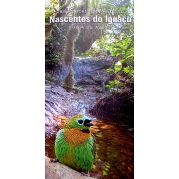 Guia de Aves Observatório Ornitológico Nascentes do Iguaçu