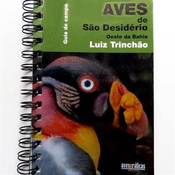 Guia de Campo Aves de São Desidério, Oeste da Bahia