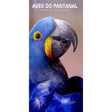 Guia de Aves Pantanal / Birds of Pantanal