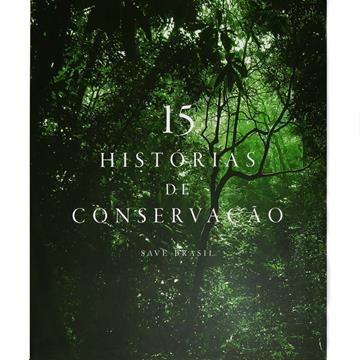 15 Histórias de Conservação - SAVE Brasil