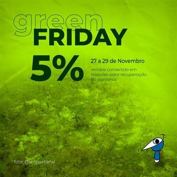 Green Friday - Ajude o Pantanal!