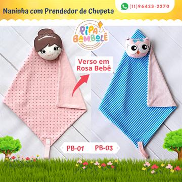 NANINHA FEM MIMOS C/PRENDEDOR DE CHUPETA
