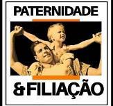 ESCOLA DE PATERNIDADE & FILIAÇÃO