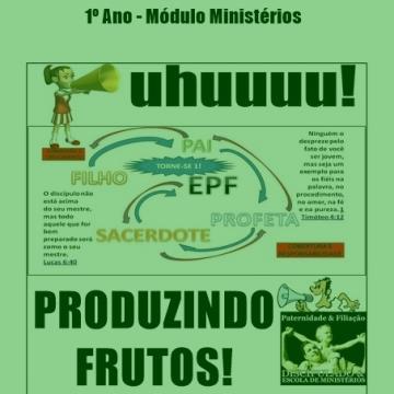 Livro Produzindo Frutos - Módulo Ministérios - Escola de Filiação - EPF