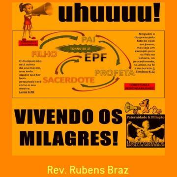 Livro Vivendo os Milagres - Módulo Fé - Escola de Filiação - EPF