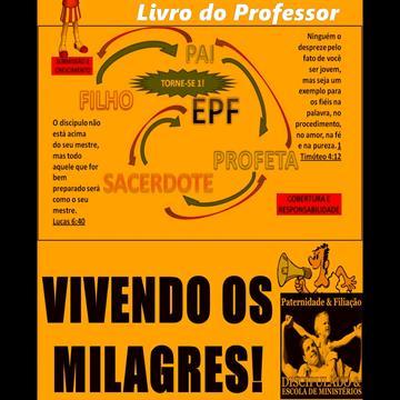 Livro do Professor Vivendo Milagres - Módulo Fé - Escola de Filiação -EPF