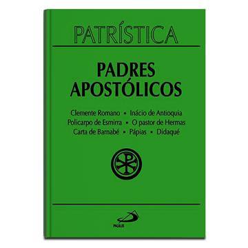 PATRÍSTICA 1 - PADRES APOSTÓLICOS