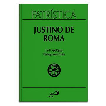 PATRÍSTICA 3 - JUSTINO DE ROMA