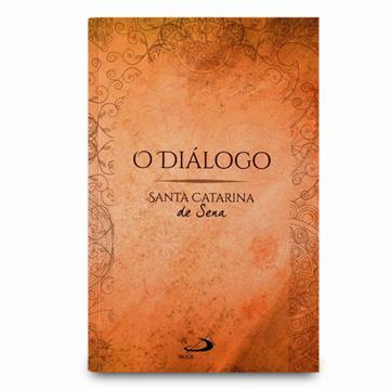 O DIALOGO - Santa Catarina de Sena