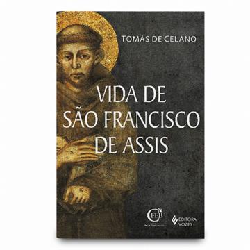 VIDA DE SÃO FRANCISCO DE ASSIS - Tomas de Celano