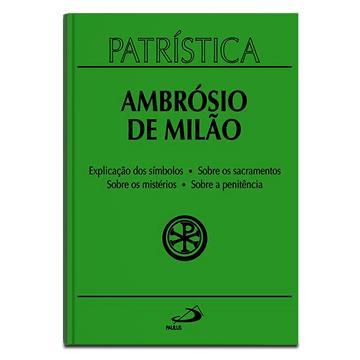 PATRÍSTICA 5 - AMBRÓSIO DE MILÃO