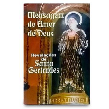 MENSAGEM DO AMOR DE DEUS - Santa Gertrudes